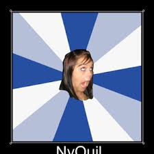 Nyquil Meme - nyquil by anonfreakshow meme center