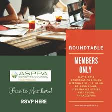 members of the round table asppa benefits council of greater philadelphia members only
