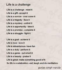 Of Challenge Is A Challenge Poem By Gurjas Singh Narula Poem