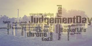 what does the bible say about judgment day activechristianity