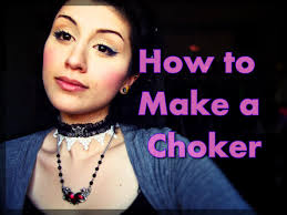 Where Can I Make A How To Make A Choker Necklace Youtube