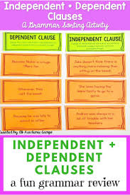 independent and dependent clause dependent clause literacy