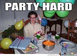 Birthday Party Memes - 65 best birthday memes images on pinterest birthdays