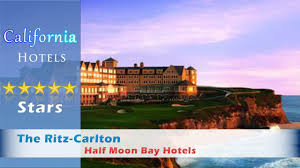 the ritz carlton half moon bay half moon bay hotels california
