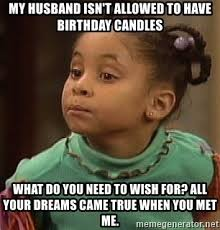 Candles Meme - my husband isn t allowed to have birthday candles what do you need