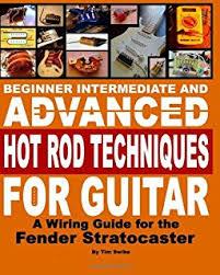 guitar electronics understanding wiring amazon co uk tim swike