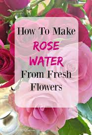 fresh flowers how to make water for recipes using fresh flowers