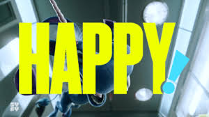 get happy it s syfy s trailer for the comic adaptation