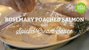 rosemary poached salmon with spiced cream sauce l freshly made