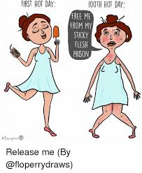 Hot Day Meme - first hot day ooth hot day free me from my sticky release me by