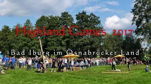 Rs Bad Iburg Highland Games 2017 Bad Iburg Osnabrücker Land Youtube