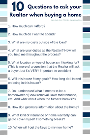 top 10 questions buyers should ask their realtors real estate