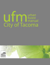 urban forest manual city of tacoma