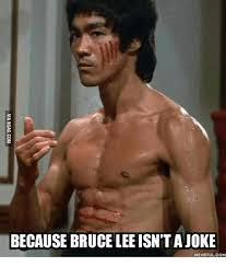 Bruce Lee Meme - because bruce lee isn t a joke memeful come bruce lee meme on me me