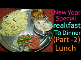 new year dinner recipe new year special breakfast to dinner part 2 lunch indian