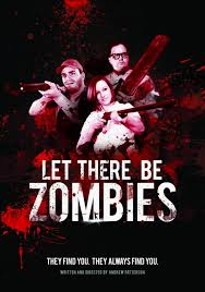 Ver Pelicula Let There Be Zombies