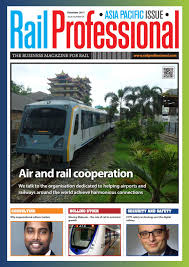 rail professional asia pacific december 2017 by rail professional