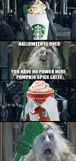 You Have No Power Here Meme - 22 funny pumpkin spice memes smosh