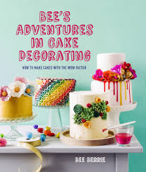 how to make cake bee s adventures in cake decorating how to make cakes with the
