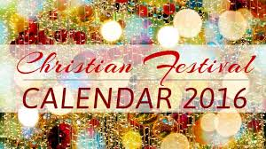 christian holidays and festivals 2016 give you yet another reason to
