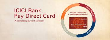prepaid cards with direct deposit icici bank pay direct card benefits direct card access prepaid