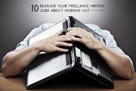 jobs for freelance writers and editors 10 reasons your freelance writing jobs aren t working out