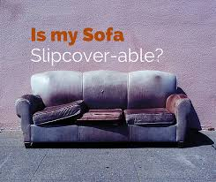 Ikea Hovas Sofa Slipcover Can Your Sofa Be Slipcovered And Brought Back To Life