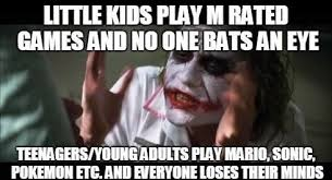Mind Games Meme - kids think playing an m rated game makes them mature video games