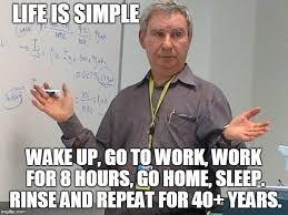 Sleep At Work Meme - simple explanation professor latest memes imgflip
