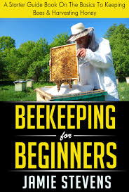 buy beekeeping for beginners a complete guide for keeping bees