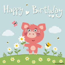 happy birthday cute pig with flower camomile on flower meadow