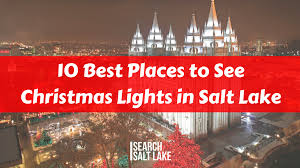 spirit halloween salt lake city 10 best places to see christmas lights in salt lake search salt lake