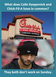 Chick Fil A Meme - fwd what does colin kaepernick and chick fil a have in common