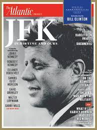 Jfk Special Jfk Commemorative Issue The Atlantic