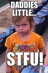 Stfu Meme Generator - angry toddler weknowmemes generator