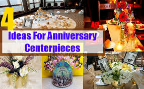 Anniversary Centerpiece Ideas by Ideas For Anniversary Centerpieces Decorating Tips For
