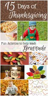 15 days of thanksgiving 15 activities to teach gratitude