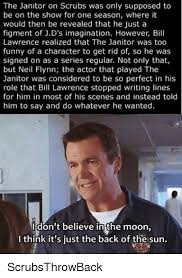 Janitor Meme - 25 best memes about janitor on scrubs janitor on scrubs memes