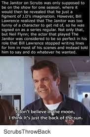 Scrubs Meme - 25 best memes about janitor on scrubs janitor on scrubs memes