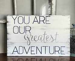 baby plaques 17x25 you are our greatest adventure wooden plaque