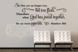 so they are no longer two matthew 19 6 vinyl wall decal zoom
