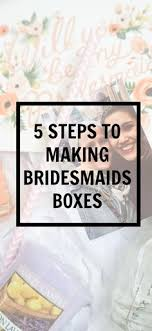 ideas for asking bridesmaids to be in your wedding the world s catalog of ideas