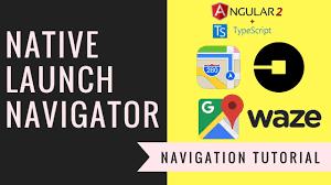 Launch Maps How To Use Ionic Native Launch Navigator Google Maps Uber Waze