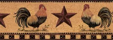 Barn Star Kitchen Decor by Roosters With Barn Stars Wall Paper Border Wallpaper U0026 Border