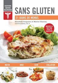 cuisiner sans lactose mes recettes sans gluten et sans lactose 9791032301876 nutrition