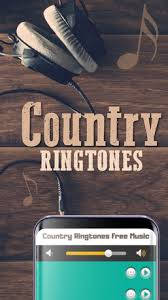 free country ringtones for android country ringtones free for android free and