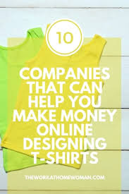 Photoshop Design Jobs From Home Companies That Can Help You Make Money By Designing T Shirts