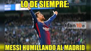 Los Memes De Messi - los memes de el cl磧sico se desata el bullying sobre el real