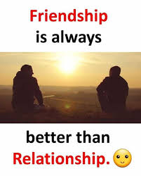 Memes Friendship - dopl3r com memes friendship is always better than relationship