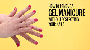 manicure care of your hands and nails how to remove your gel mani at home without wrecking your nails